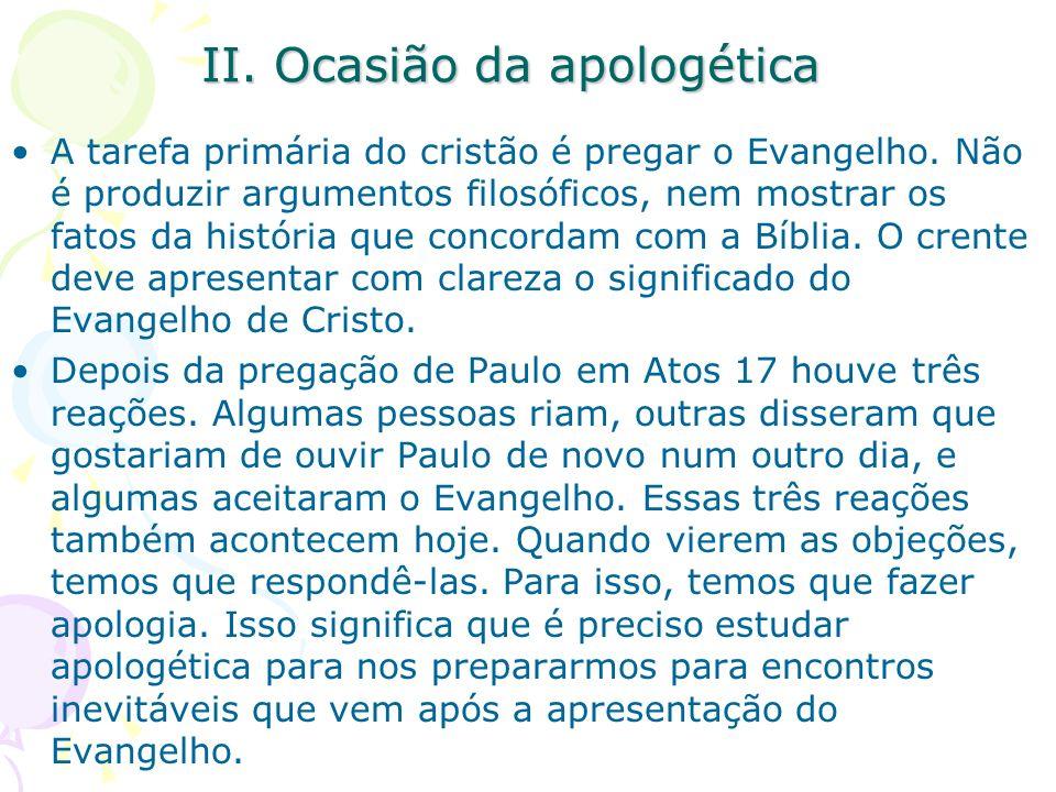 II. Ocasião da apologética