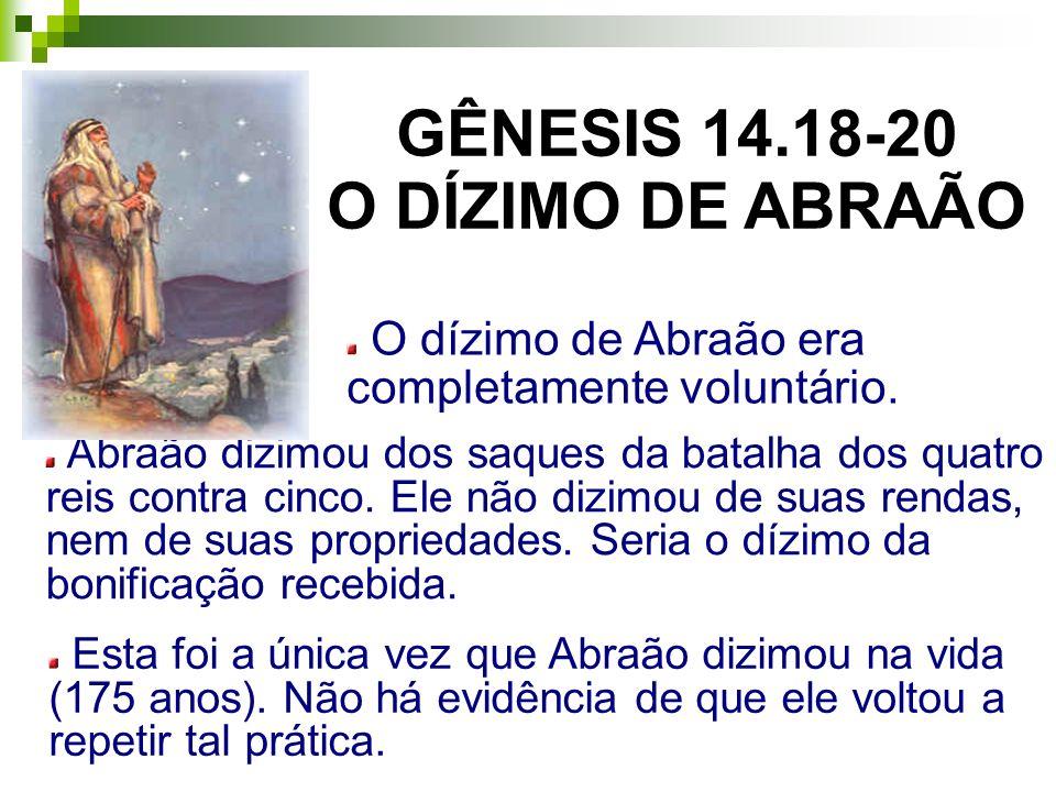 GÊNESIS 14.18-20 O DÍZIMO DE ABRAÃO