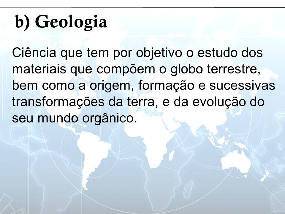 Introduçãob) Geologia.