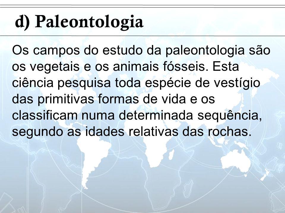 Introduçãod) Paleontologia.