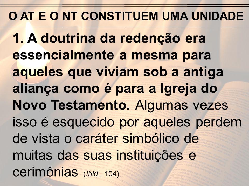 O AT E O NT CONSTITUEM UMA UNIDADE
