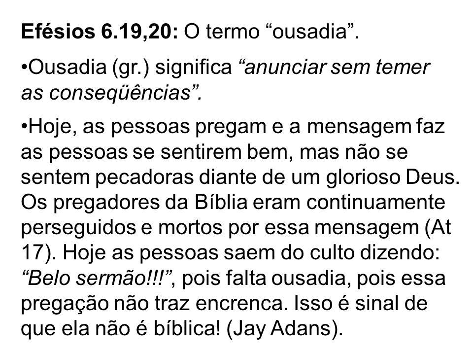 Efésios 6.19,20: O termo ousadia .