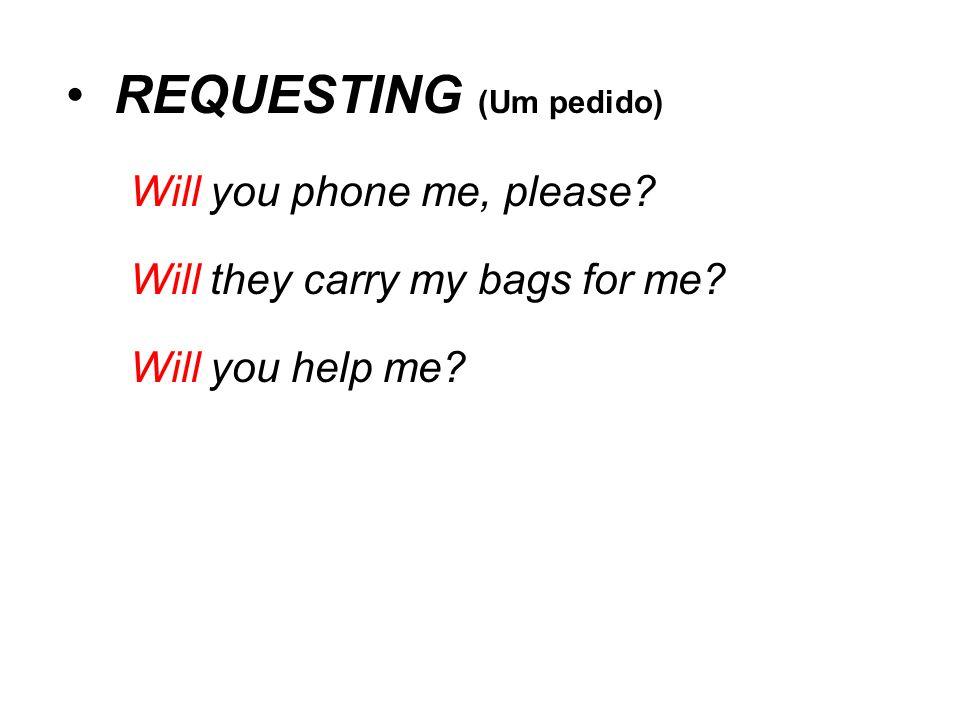 REQUESTING (Um pedido)