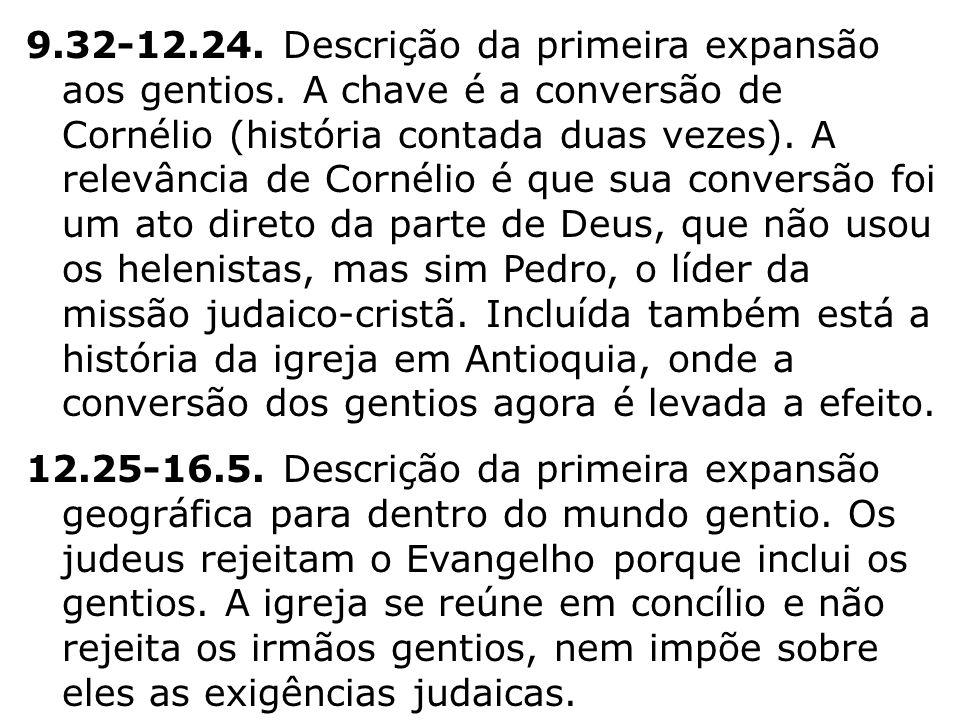 9. 32-12. 24. Descrição da primeira expansão aos gentios