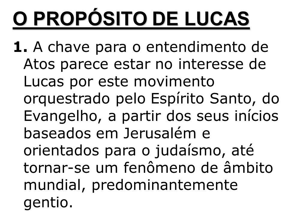 O PROPÓSITO DE LUCAS