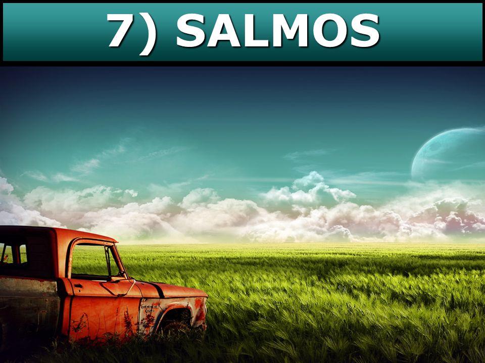 7) SALMOS