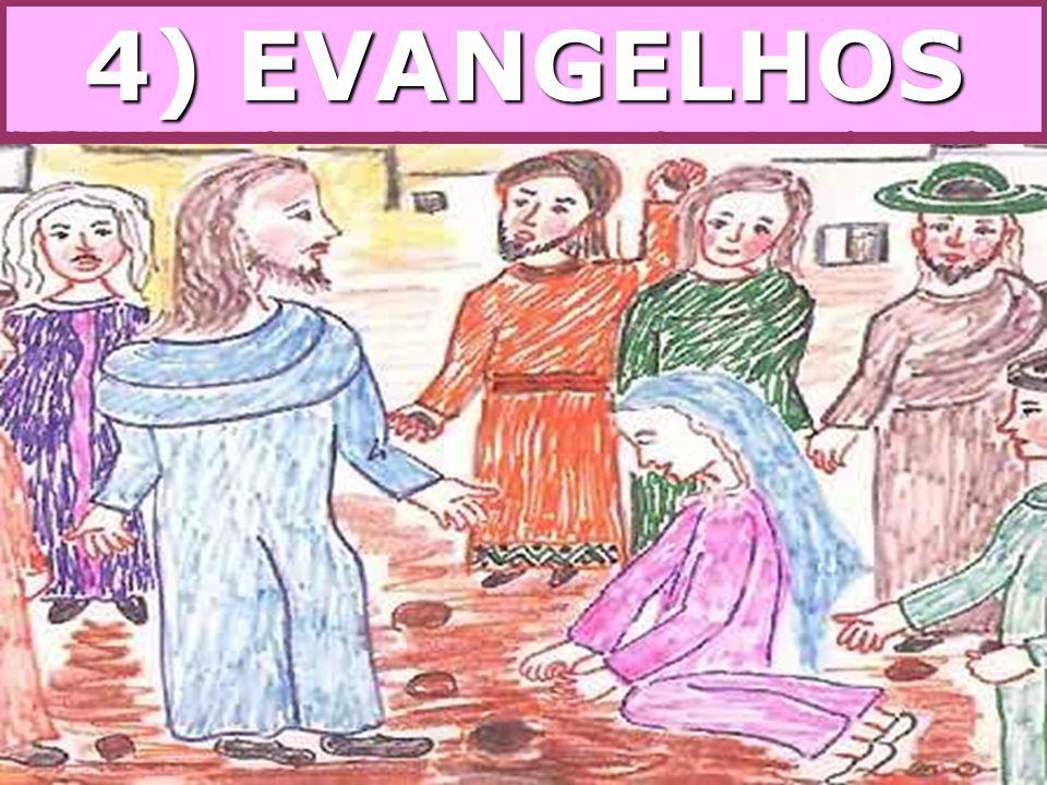 4) EVANGELHOS