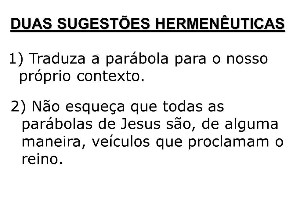 DUAS SUGESTÕES HERMENÊUTICAS