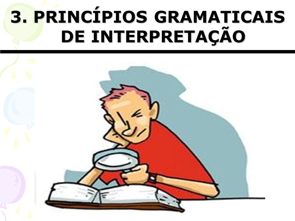 3. PRINCÍPIOS GRAMATICAIS DE INTERPRETAÇÃO