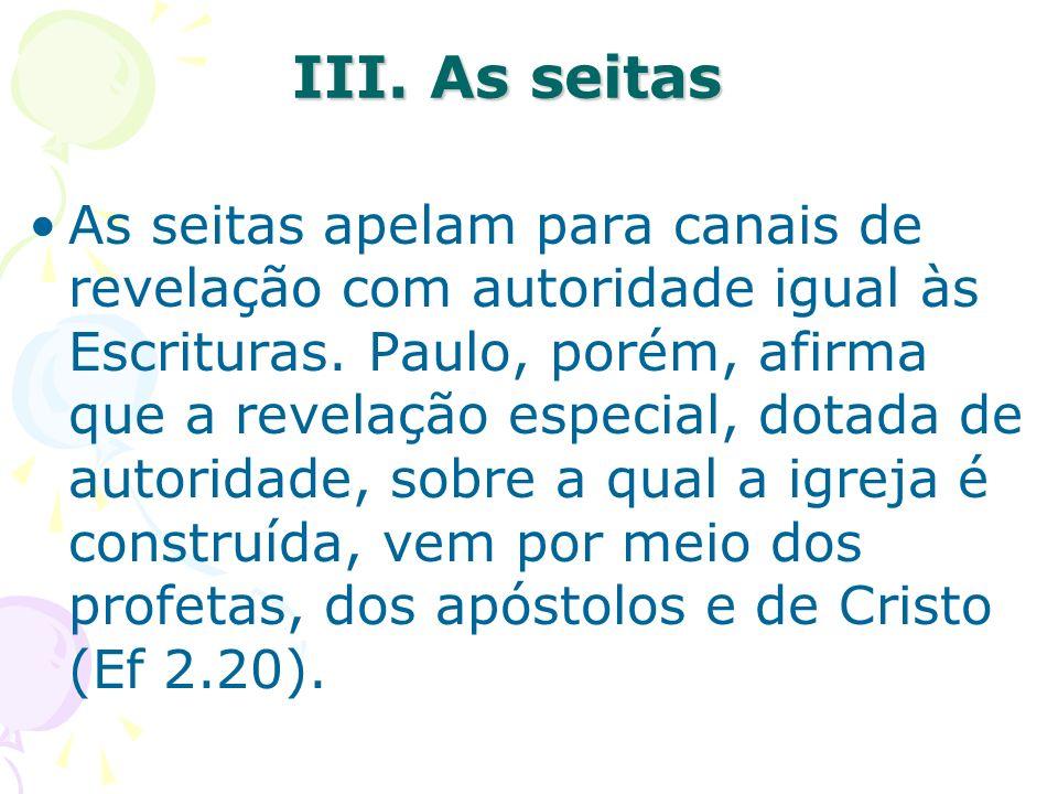 III. As seitas