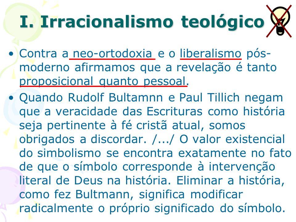 I. Irracionalismo teológico