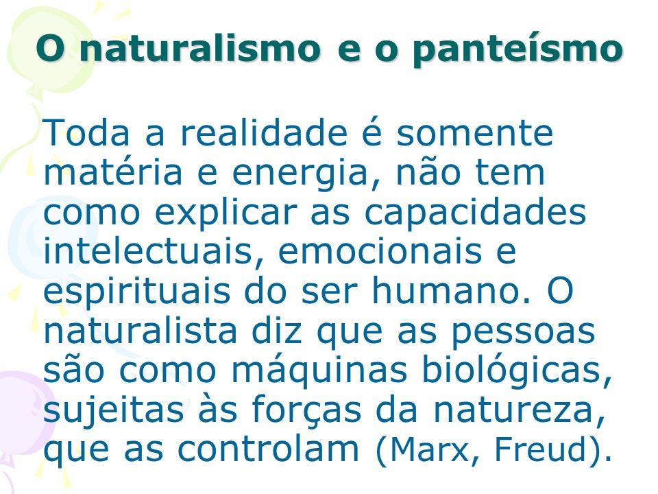 O naturalismo e o panteísmo
