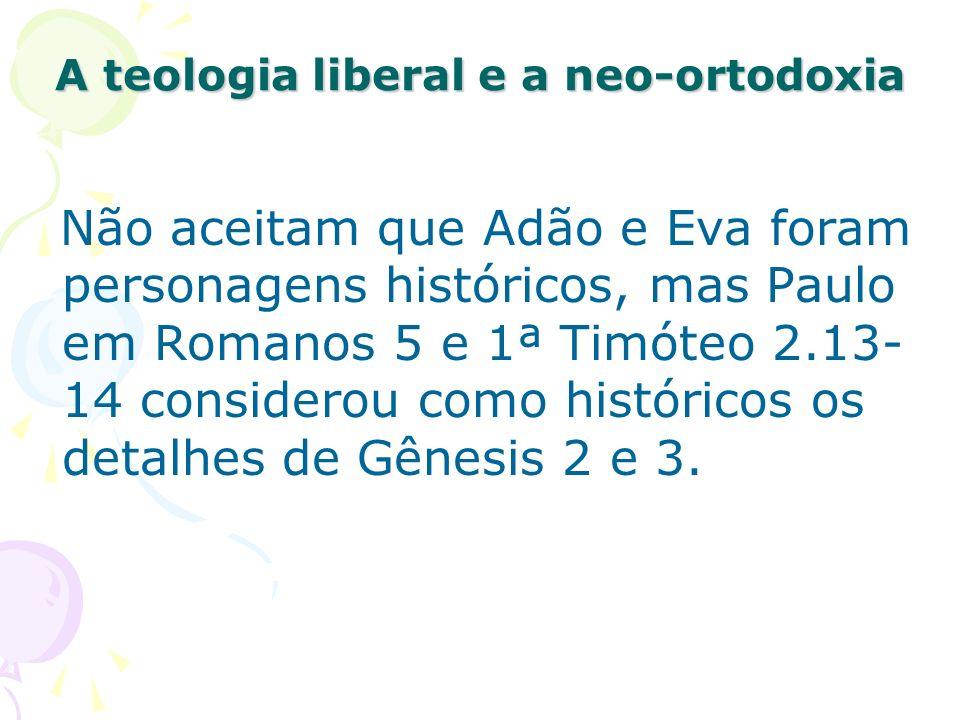 A teologia liberal e a neo-ortodoxia