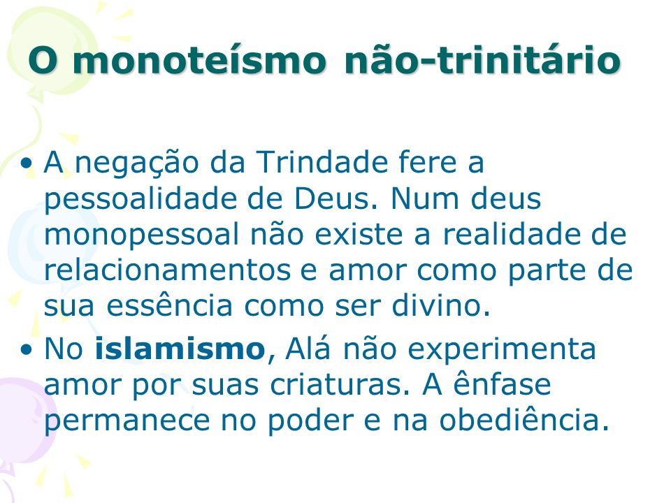O monoteísmo não-trinitário