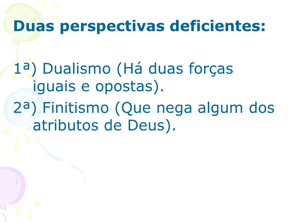 Duas perspectivas deficientes: