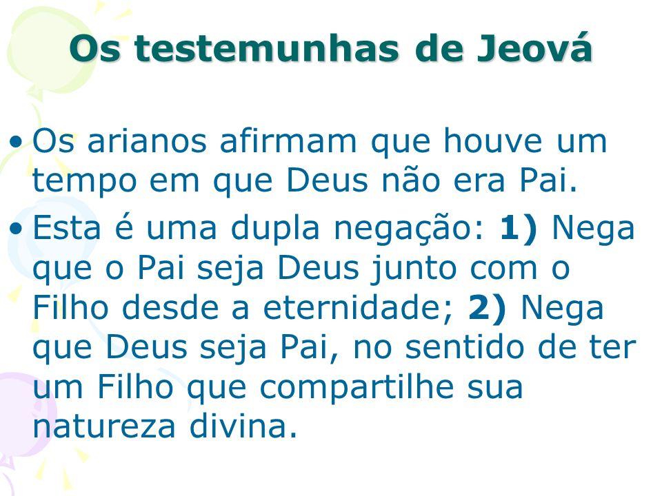 Os testemunhas de Jeová