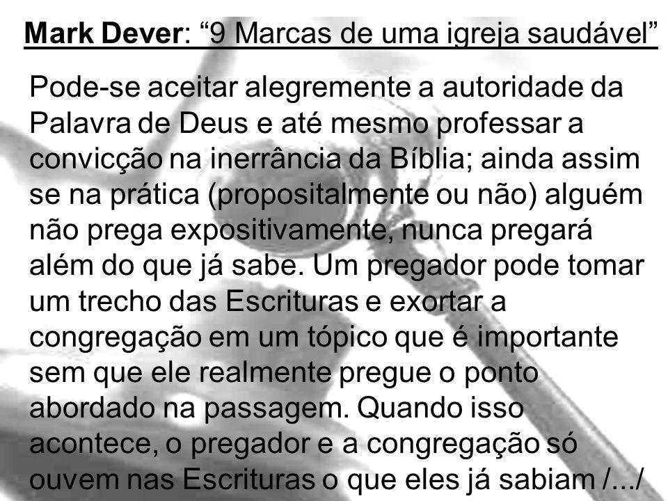 Mark Dever: 9 Marcas de uma igreja saudável