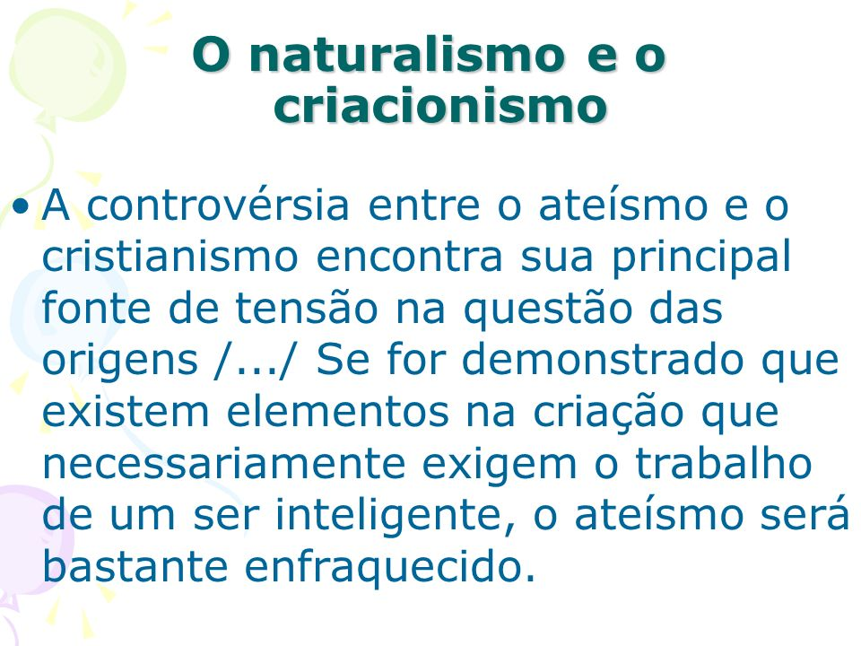 O naturalismo e o criacionismo