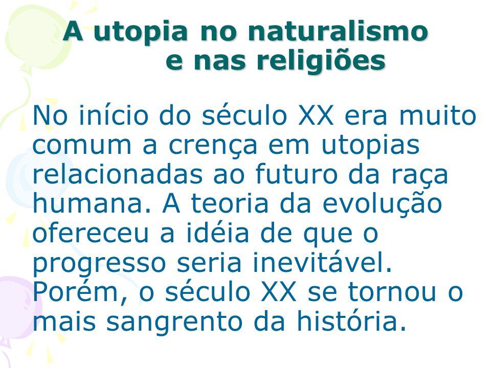 A utopia no naturalismo e nas religiões