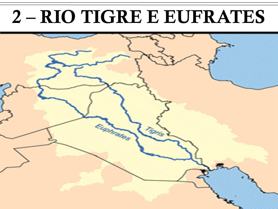 2 – RIO TIGRE E EUFRATES i