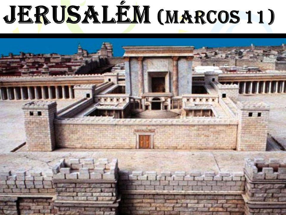 Jerusalém (mARCOS 11)