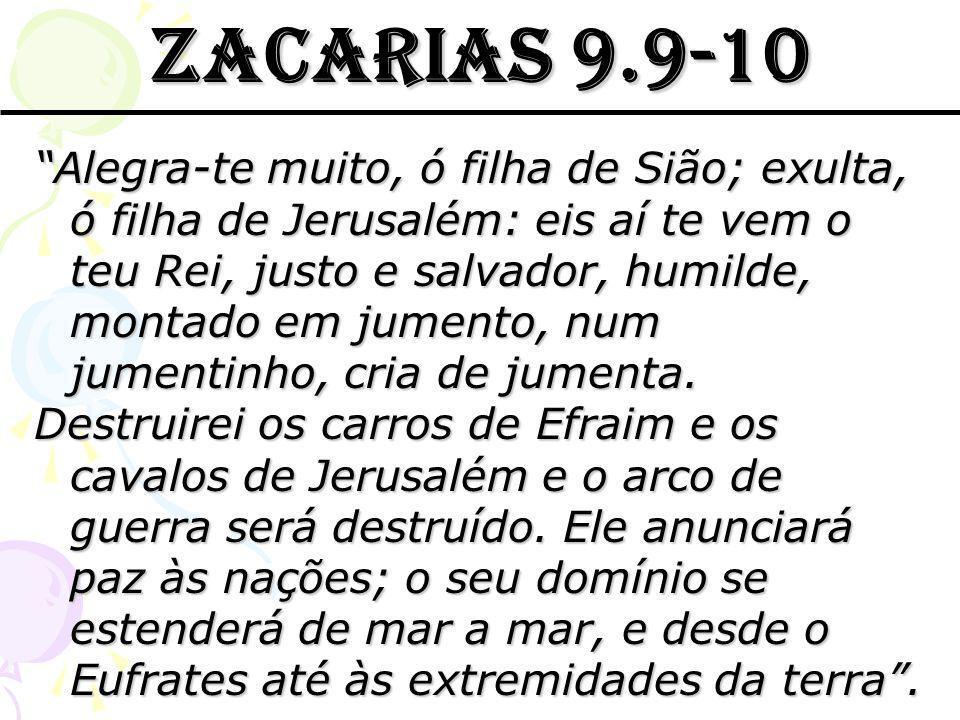 ZACARIAS 9.9-10