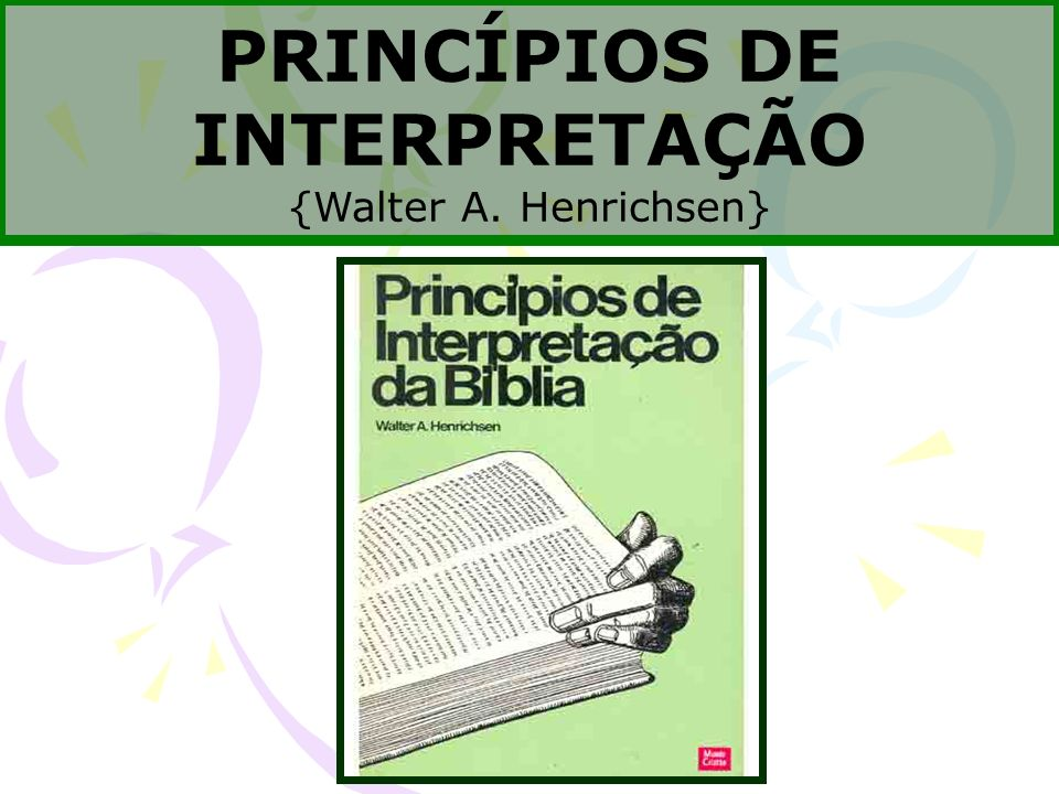PRINCPIOS DE INTERPRETAO