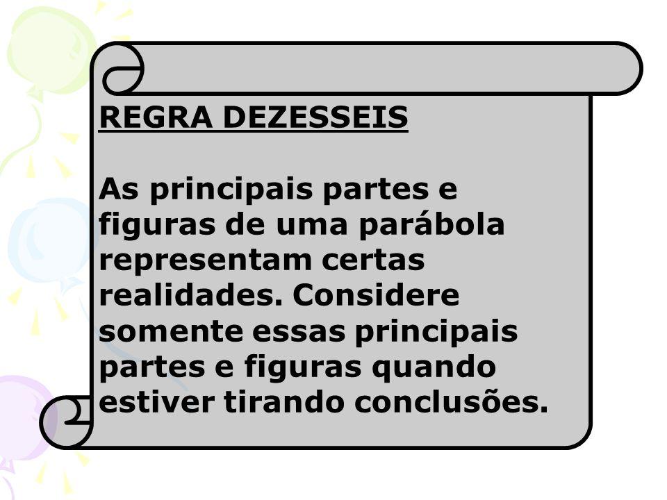REGRA DEZESSEIS
