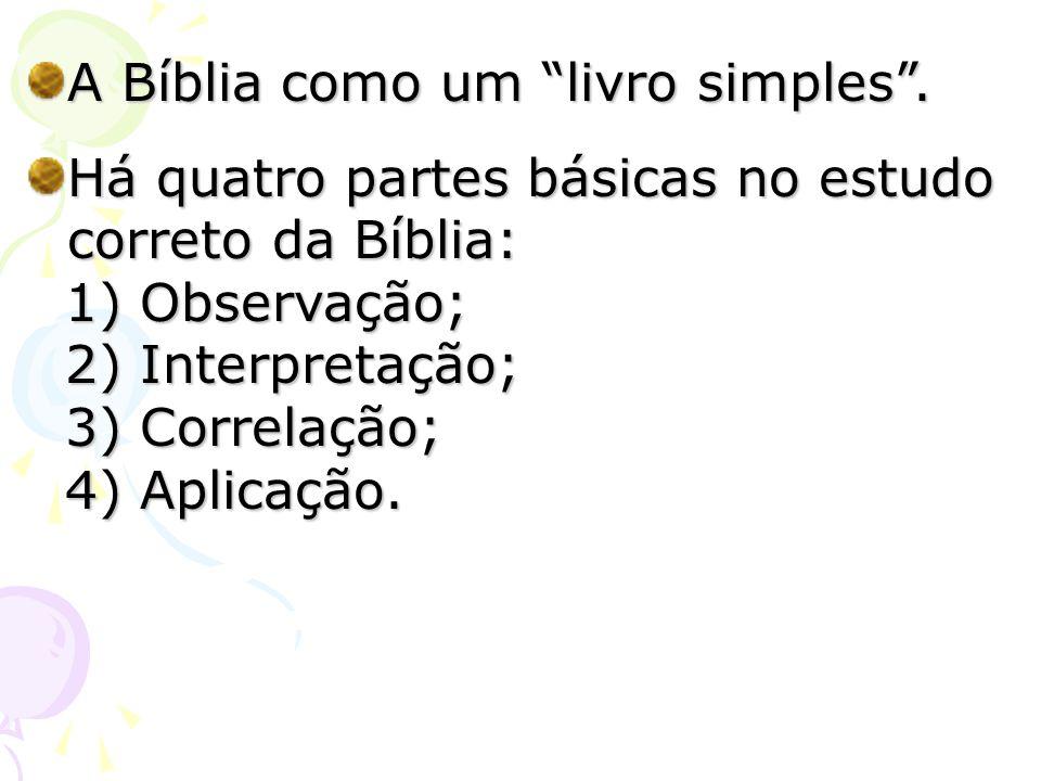 A Bíblia como um livro simples .