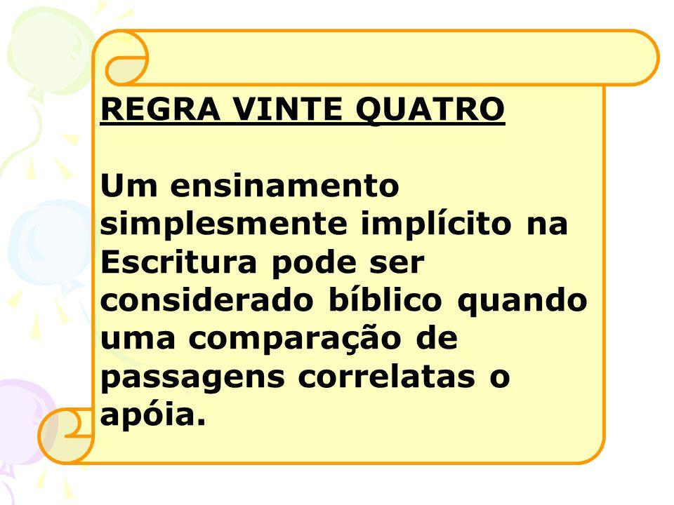 REGRA VINTE QUATRO