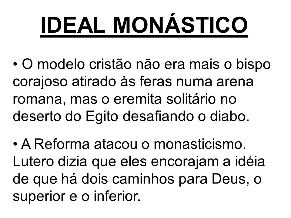 IDEAL MONÁSTICO