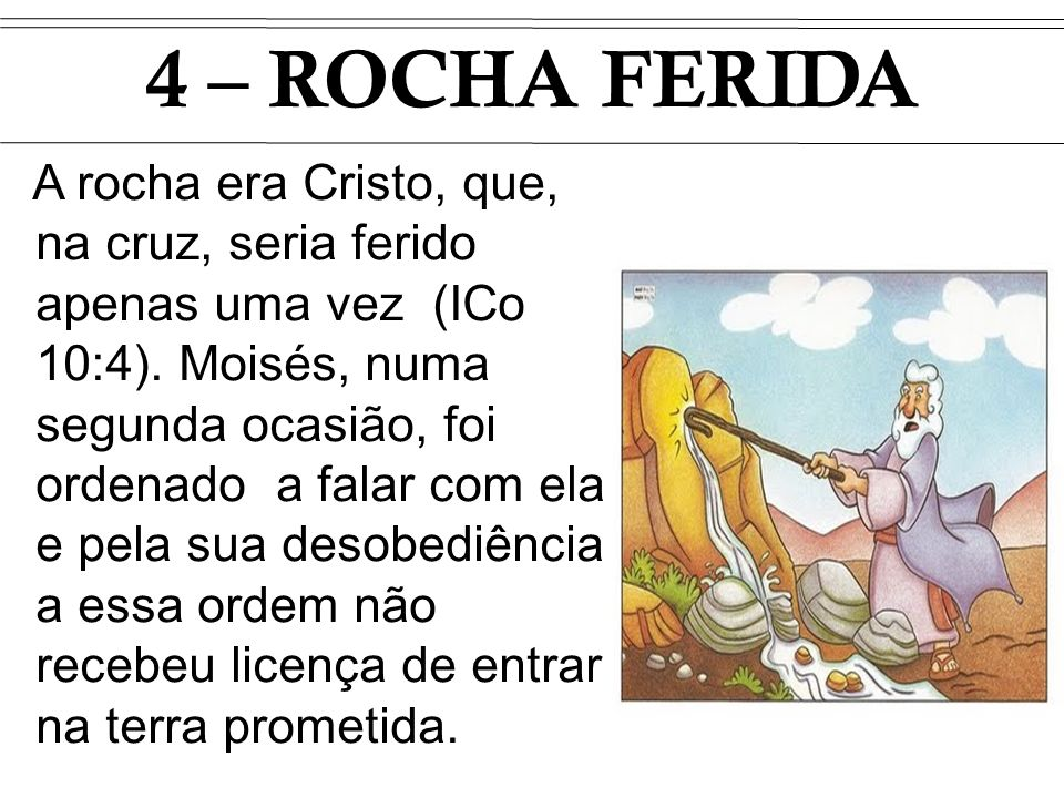 4 – ROCHA FERIDA