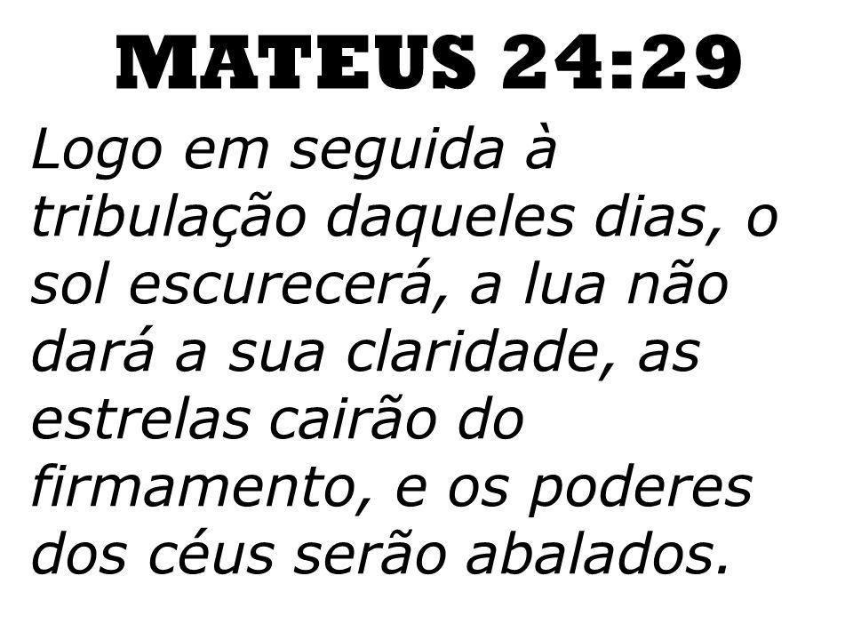 MATEUS 24:29