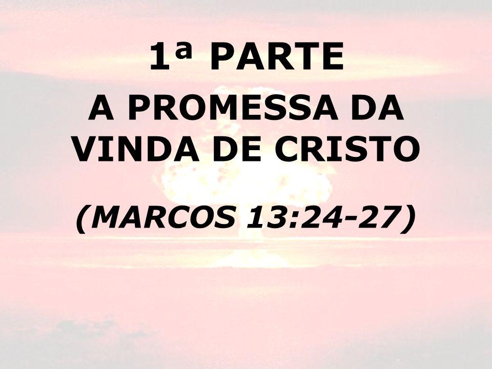 A PROMESSA DA VINDA DE CRISTO