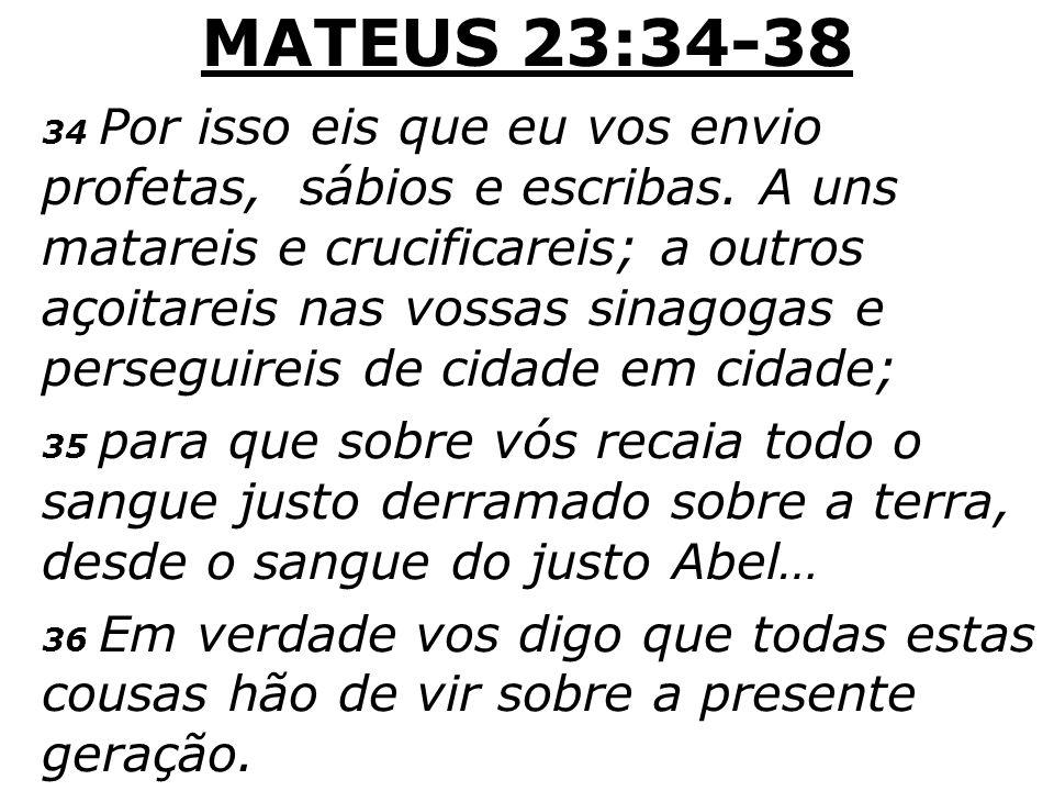 MATEUS 23:34-38