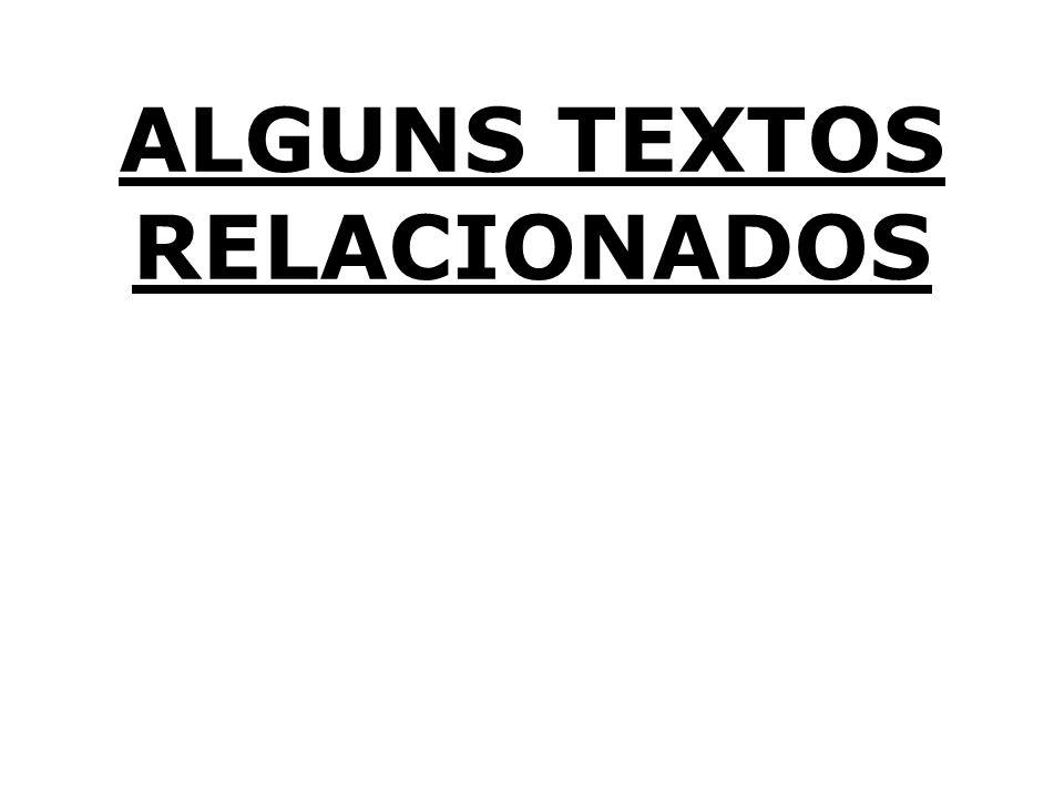 ALGUNS TEXTOS RELACIONADOS
