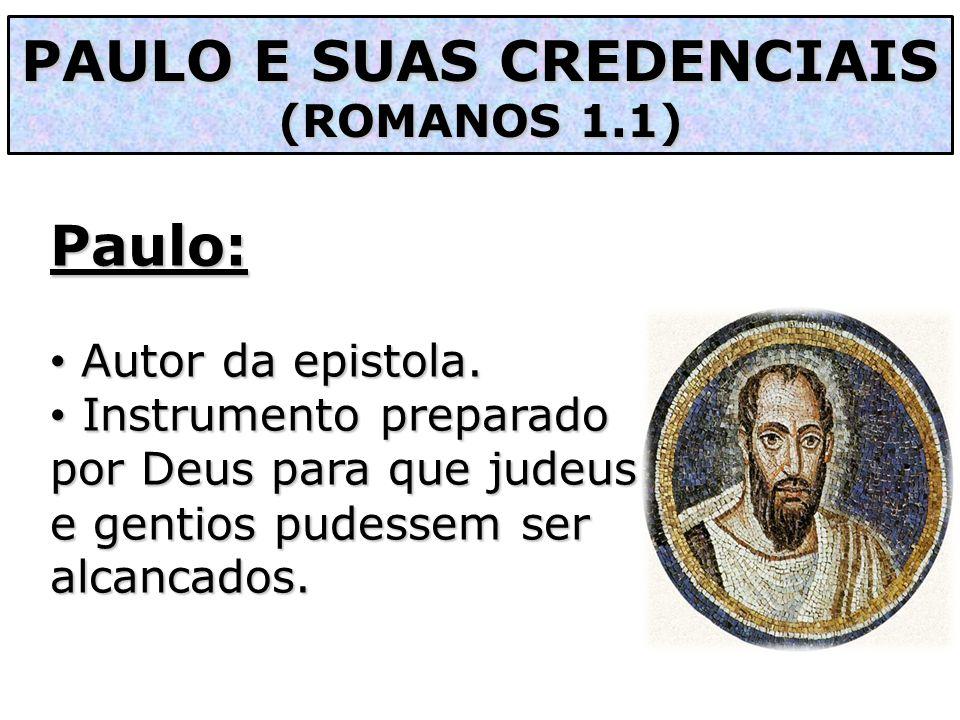 PAULO E SUAS CREDENCIAIS