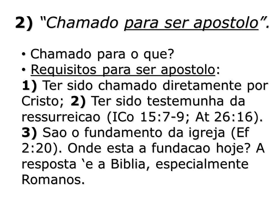 2) Chamado para ser apostolo .