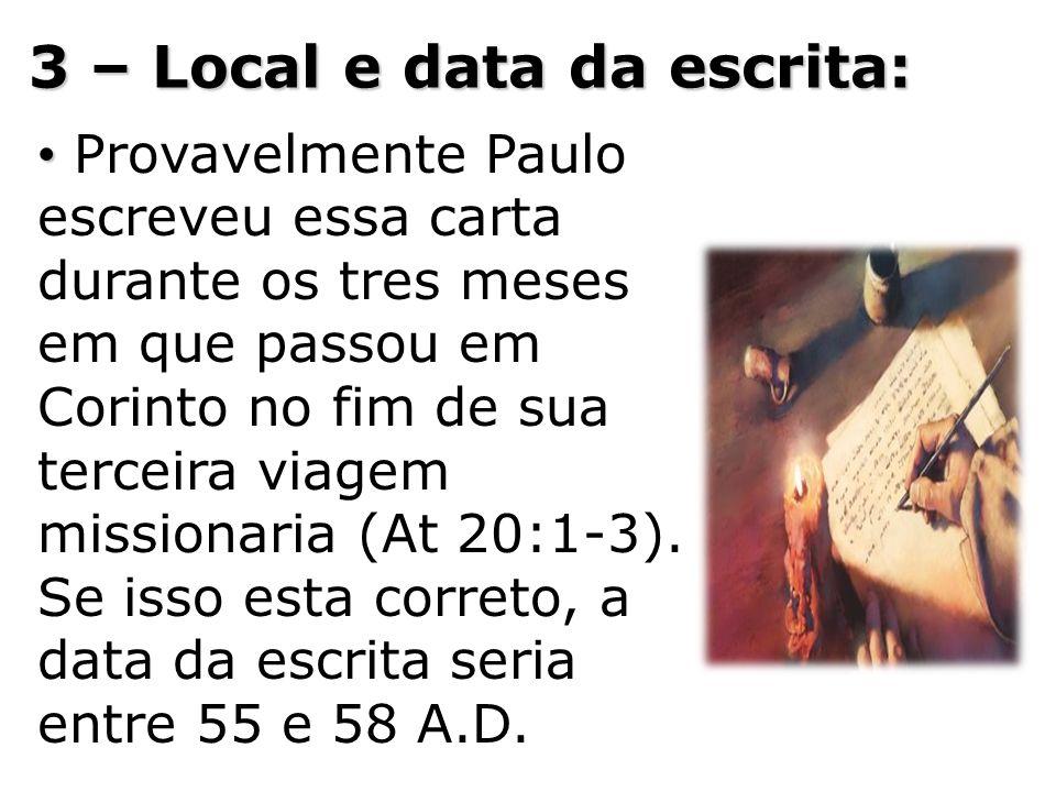 3 – Local e data da escrita:
