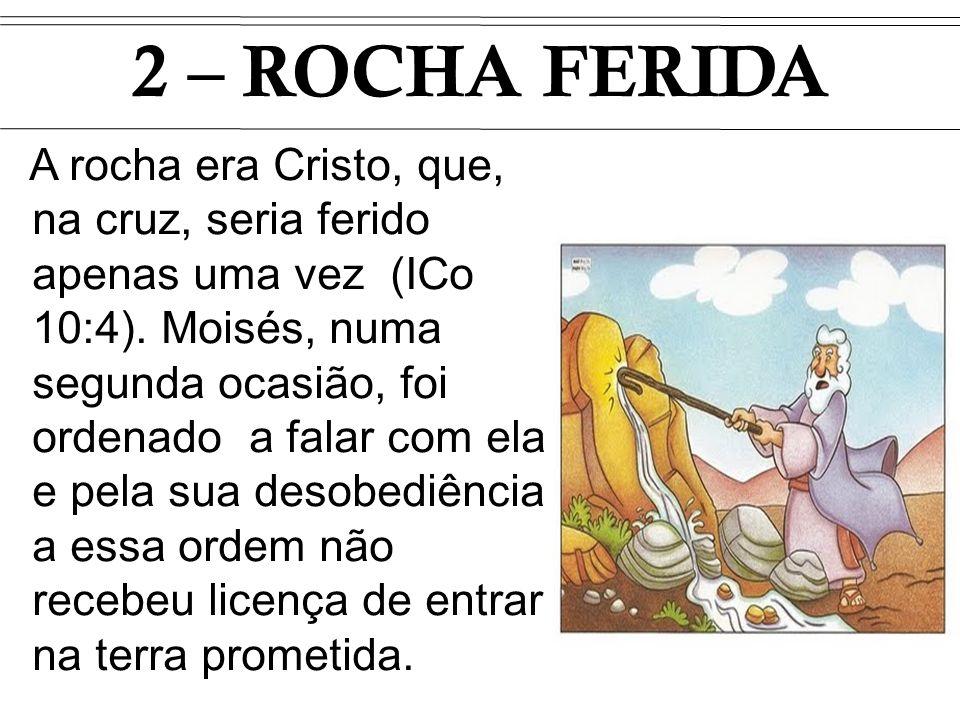 2 – ROCHA FERIDA