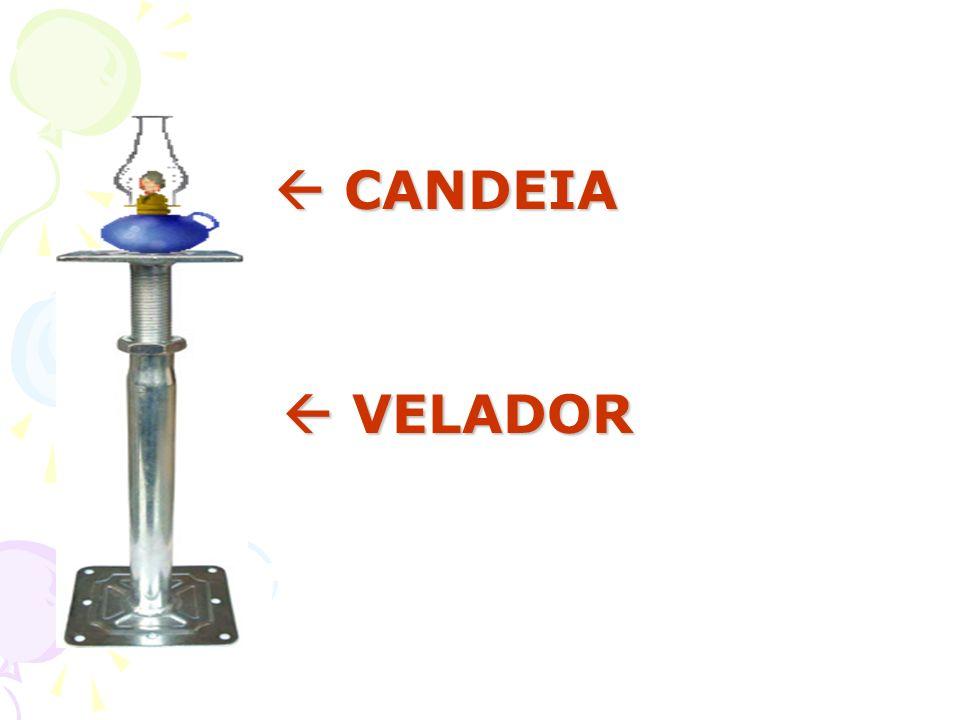  CANDEIA  VELADOR