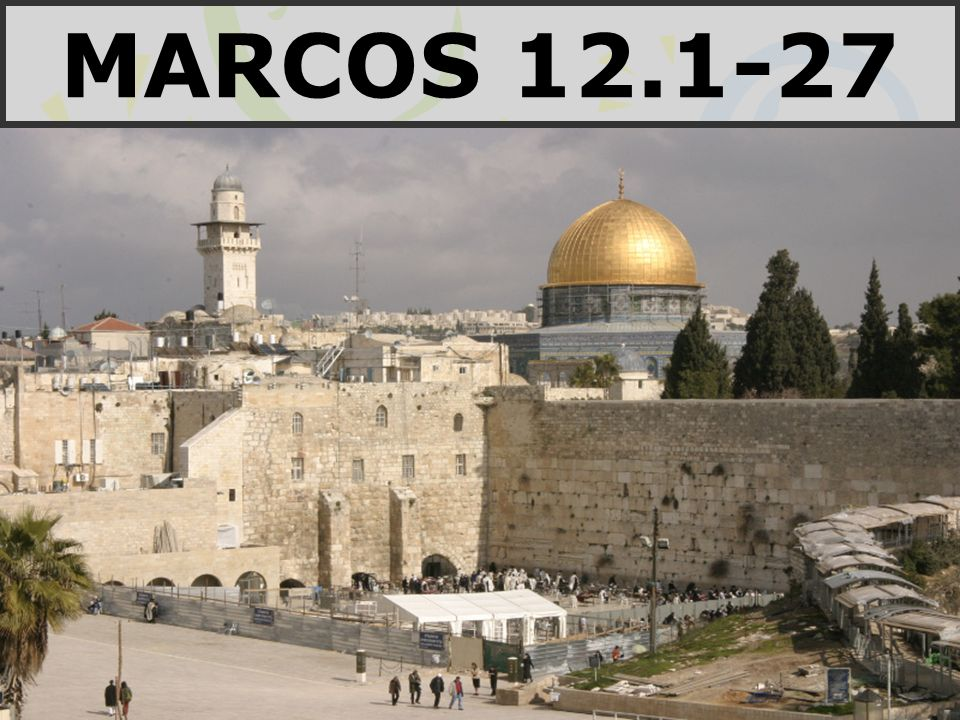 MARCOS 12.1-27