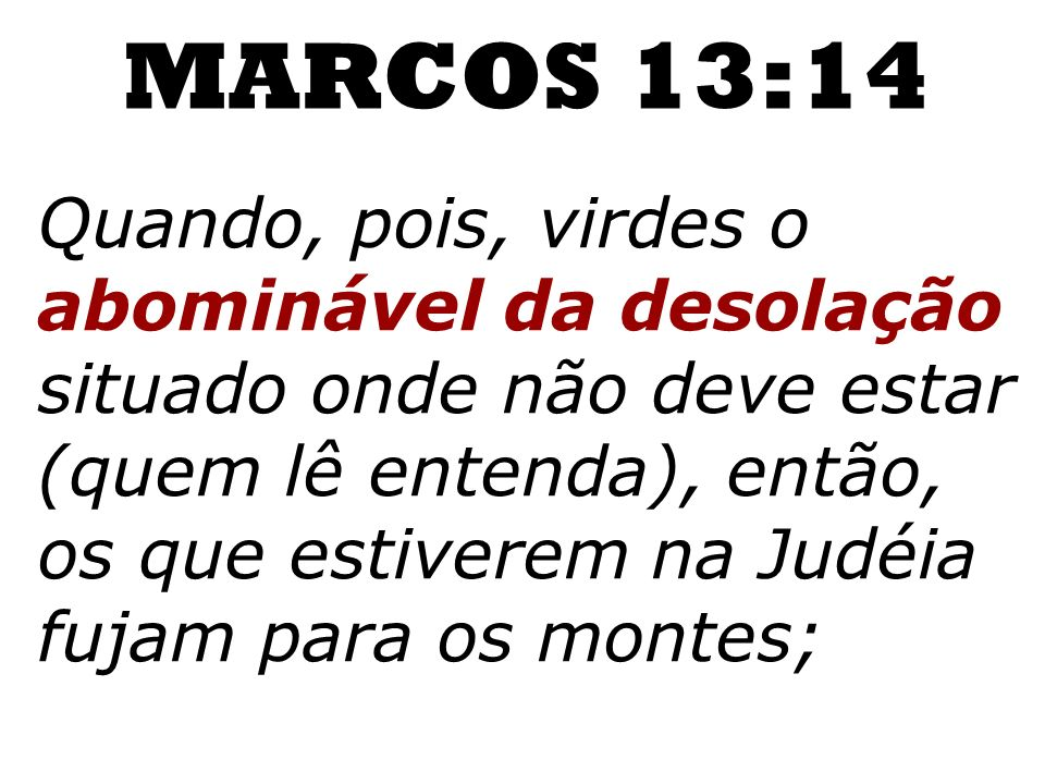 MARCOS 13:14