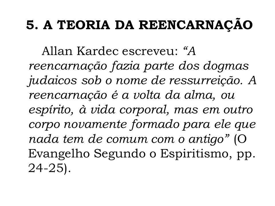 5. A TEORIA DA REENCARNAÇÃO