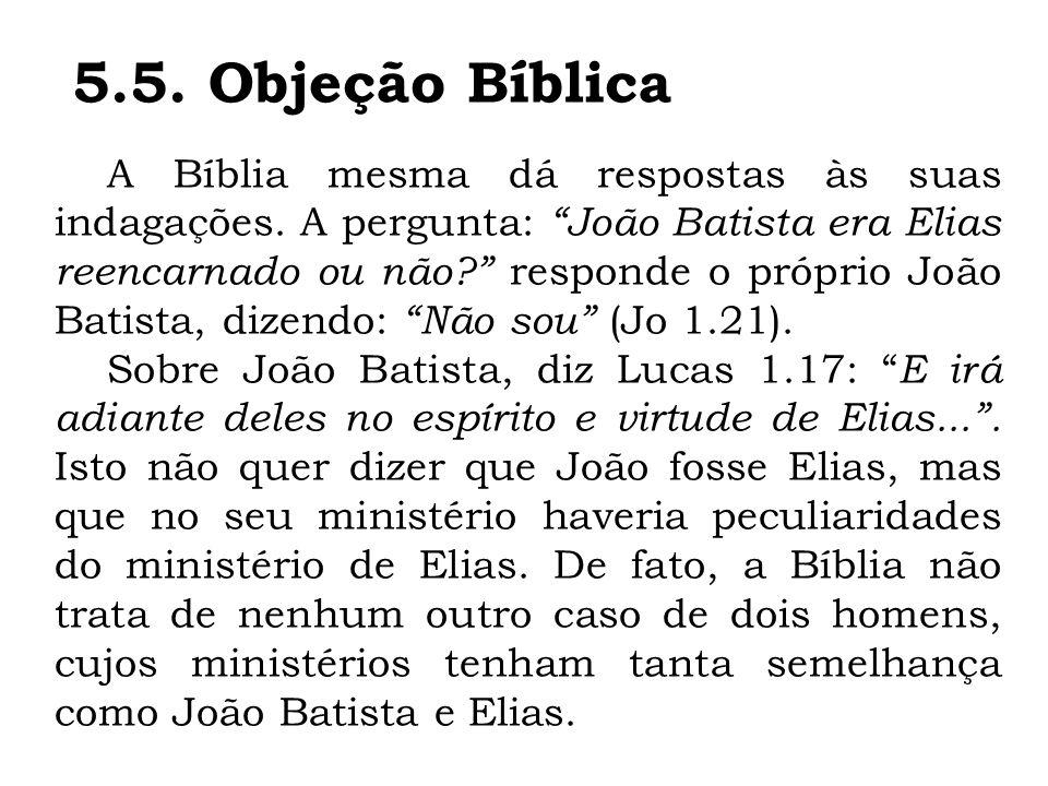 5.5. Objeção Bíblica