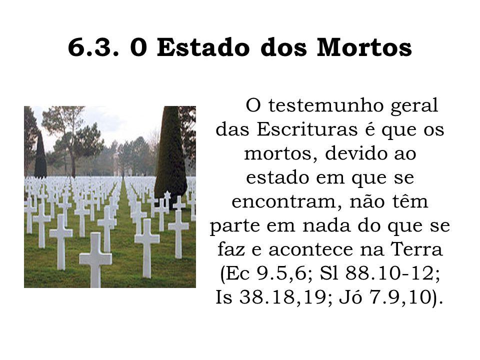 6.3. 0 Estado dos Mortos