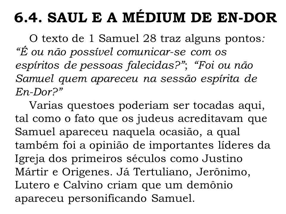 6.4. SAUL E A MÉDIUM DE EN-DOR