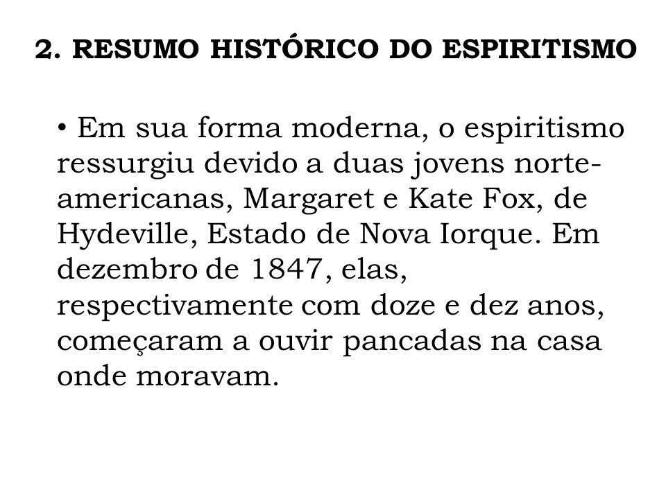 2. RESUMO HISTÓRICO DO ESPIRITISMO