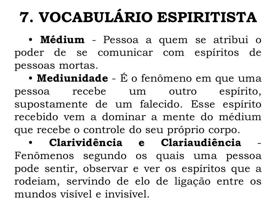 7. VOCABULÁRIO ESPIRITISTA