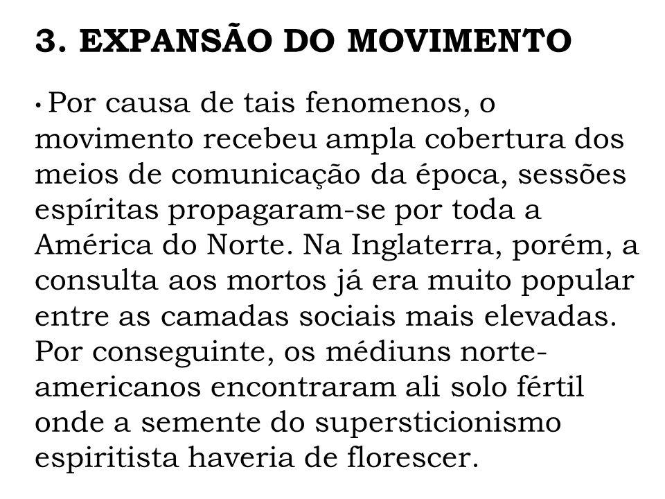 3. EXPANSÃO DO MOVIMENTO